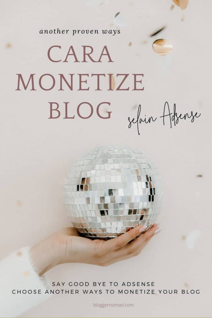 Cara Monetisasi Blog Selain Adsense