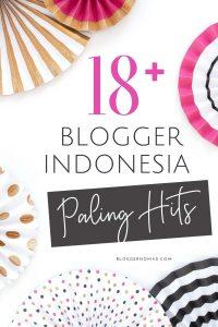 18+ Blogger Indonesia Inspiratif, Sukses, Kaya dan Terkenal