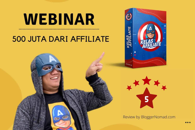 Materi Kelas Affiliate Webinar 500 Juta dari Affiliate